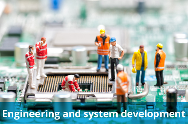 Engineering and system development